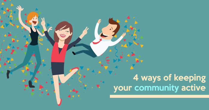 4 ways of keeping your community active
