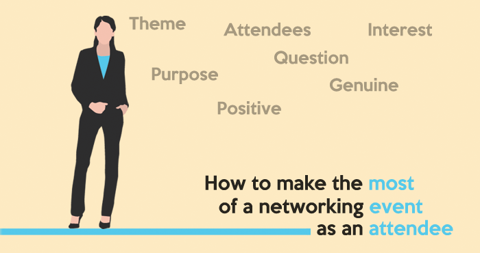 How to make the most of a networking event as an attendee