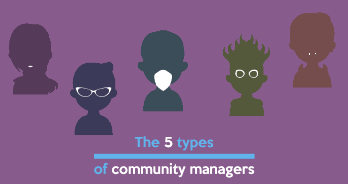The 5 types of community managers today